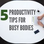 Five Productivity Tips for Staten Island Busy Bodies