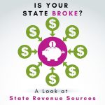 Is Your State Broke? Anthony R. Mauriello, E.A. Analyzes State Tax Revenue Sources